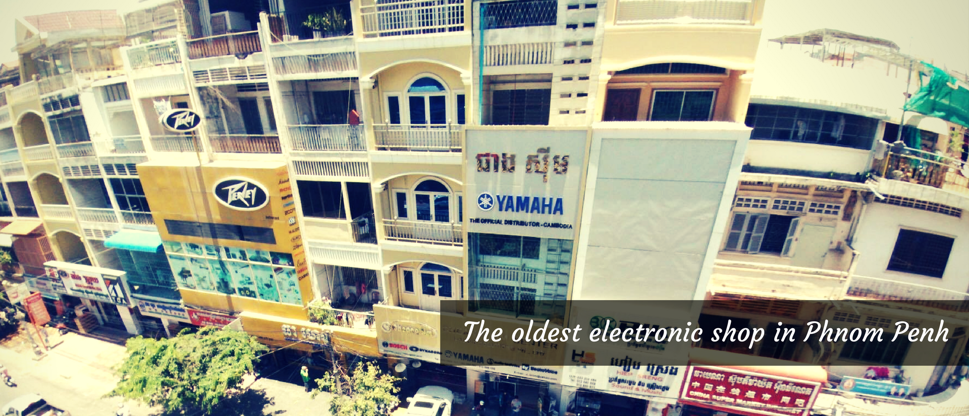 Cheang Sim Center - The Oldest Electronic Shop in Phnom Penh